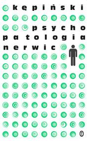 okładka Psychopatologia nerwic, Ebook | Antoni Kępiński