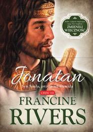 okładka Jonatan.Syn Saula, przyjaciel Dawida. , Ebook | Francine Rivers