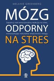 okładka Mózg odporny na stres, Ebook | Melanie Greenberg