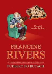 okładka Pudełko po butach. Opowieść nie tylko dla dzieci, Ebook | Francine Rivers