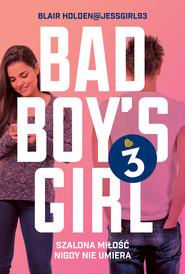 okładka Bad Boy's Girl 3, Ebook   Blair  Holden