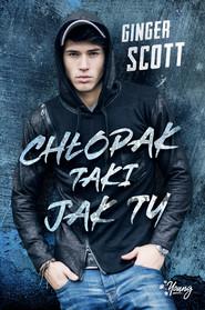 okładka Chłopak taki jak ty, Ebook | Ginger Scott