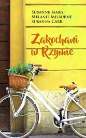 okładka Zakochani w Rzymie, Ebook   Melanie Milburne, Susanna Carr, Susanne James