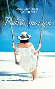 okładka Podróż marzeń, Ebook | Kate Hewitt, Anne McAllister