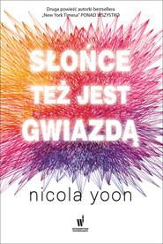okładka Słońce też jest gwiazdą, Ebook | Nicola Yoon