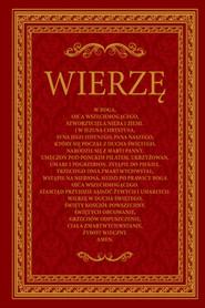 okładka Wierzę. Komentarz do Credo. Wydanie specjalne w Roku Wiary., Ebook | autor zbiorowy
