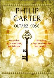 okładka Oltarz kości, Ebook   Philip Carter