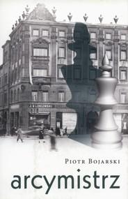 okładka Arcymistrz, Ebook | Piotr Bojarski