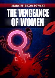 okładka The Vengeance of Women, Ebook | Marcin Brzostowski
