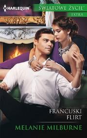 okładka Francuski flirt, Ebook   Melanie Milburne