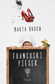 okładka Francuski piesek, Ebook | Marta Obuch