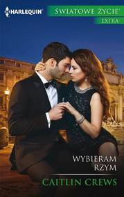 okładka Wybieram Rzym, Ebook | Caitlin Crews