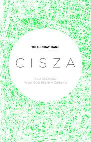okładka Cisza. Siła spokoju w świecie pełnym zgiełku, Ebook | Thich Nhat Hanh