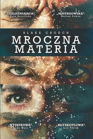 okładka Mroczna materia, Ebook | Blake Crouch