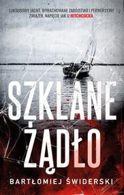 okładka Szklane Żądło, Ebook | Bartłomiej Świderski