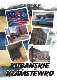 okładka Kubańskie kłamstewko, Ebook   Joanna Masiubańska