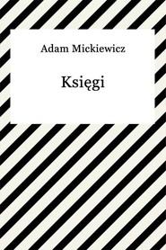 okładka Księgi narodu i pielgrzymstwa polskiego, Ebook | Adam Mickiewicz