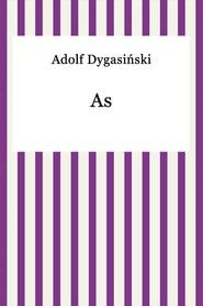 okładka As, Ebook | Adolf Dygasiński