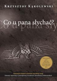 okładka Co u pana słychać?, Ebook | Krzysztof Kąkolewski
