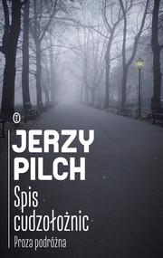 okładka Spis cudzołożnic. Proza podróżna, Ebook | Jerzy Pilch