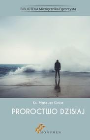 okładka Proroctwo dzisiaj, Ebook | ks. Mateusz Kicka