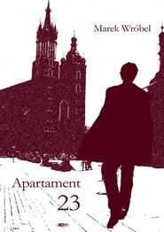 okładka Apartament 23, Ebook   Marek Wróbel