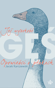 okładka Jej wysokość gęś, Ebook | Karczewski Jacek