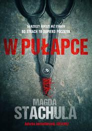 okładka W pułapce, Ebook | Magda Stachula