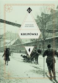 okładka Krupówki, Ebook | Kuba Szpilka, Piotr Mazik
