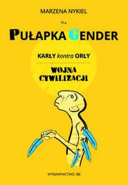 okładka Pułapka Gender, Ebook | Marzena Nykiel