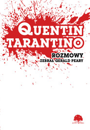 okładka Quentin Tarantino. Rozmowy, Ebook | Gerald Peary
