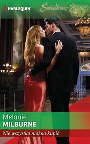 okładka Nie wszystko można kupić, Ebook   Melanie Milburne