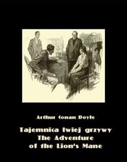 okładka Tajemnica lwiej grzywy. The Adventure of the Lion's Mane, Ebook | Arthur Conan Doyle