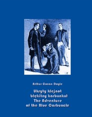 okładka Ukryty klejnot – błękitny karbunkuł. The Adventure of the Blue Carbuncle, Ebook | Arthur Conan Doyle