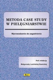 okładka Metoda case study w pielęgniarstwie, Ebook | Małgorzata  Lesińska-Sawicka