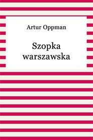okładka Szopka warszawska, Ebook   Artur Oppman