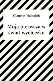 okładka Moja pierwsza w świat wycieczka, Ebook | Clauren Heinrich