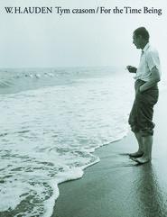 okładka Tym czasom / For the Time Being, Ebook   W. H. Auden