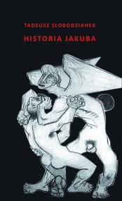 okładka Historia Jakuba, Ebook | Tadeusz Słobodzianek