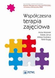 okładka Współczesna terapia zajęciowa. Od teorii do praktyki, Ebook | Ryszard Bugaj, Edyta  Janus, Anna  Misiorek, Miłosz Kuśnierz