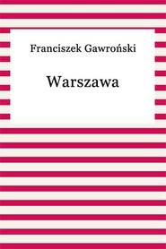okładka Warszawa, Ebook | Franciszek Gawroński