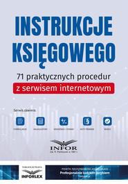 okładka Instrukcje księgowego.71 praktycznych procedur z serwisem internetowym, Ebook | praca  zbiorowa
