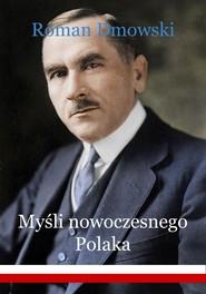 okładka Myśli nowoczesnego Polaka, Ebook | Roman Dmowski