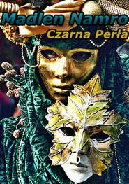 okładka Czarna Perła, Ebook | Madlen Namro