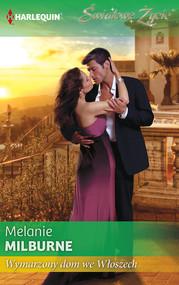 okładka Wymarzony dom we Włoszech, Ebook   Melanie Milburne