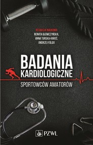 okładka Badania kardiologiczne sportowców amatorów, Ebook | Renata Główczyńska, Anna Turska-Kmieć, Andrzej Folga