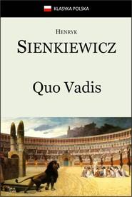 okładka Quo Vadis, Ebook | Henryk Sienkiewicz