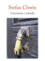 okładka Literatura i zdrada, Ebook   Chwin Stefan