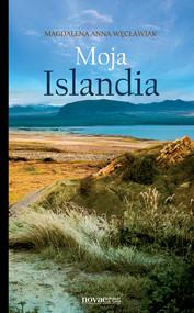 okładka Moja Islandia, Ebook | Magdalena Anna  Węcławiak