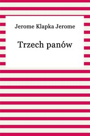okładka Trzech panów, Ebook   Jerome Klapka Jerome